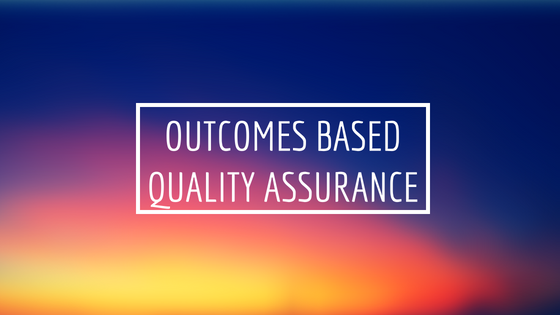 Outcomes Based Quality Assurance (1)