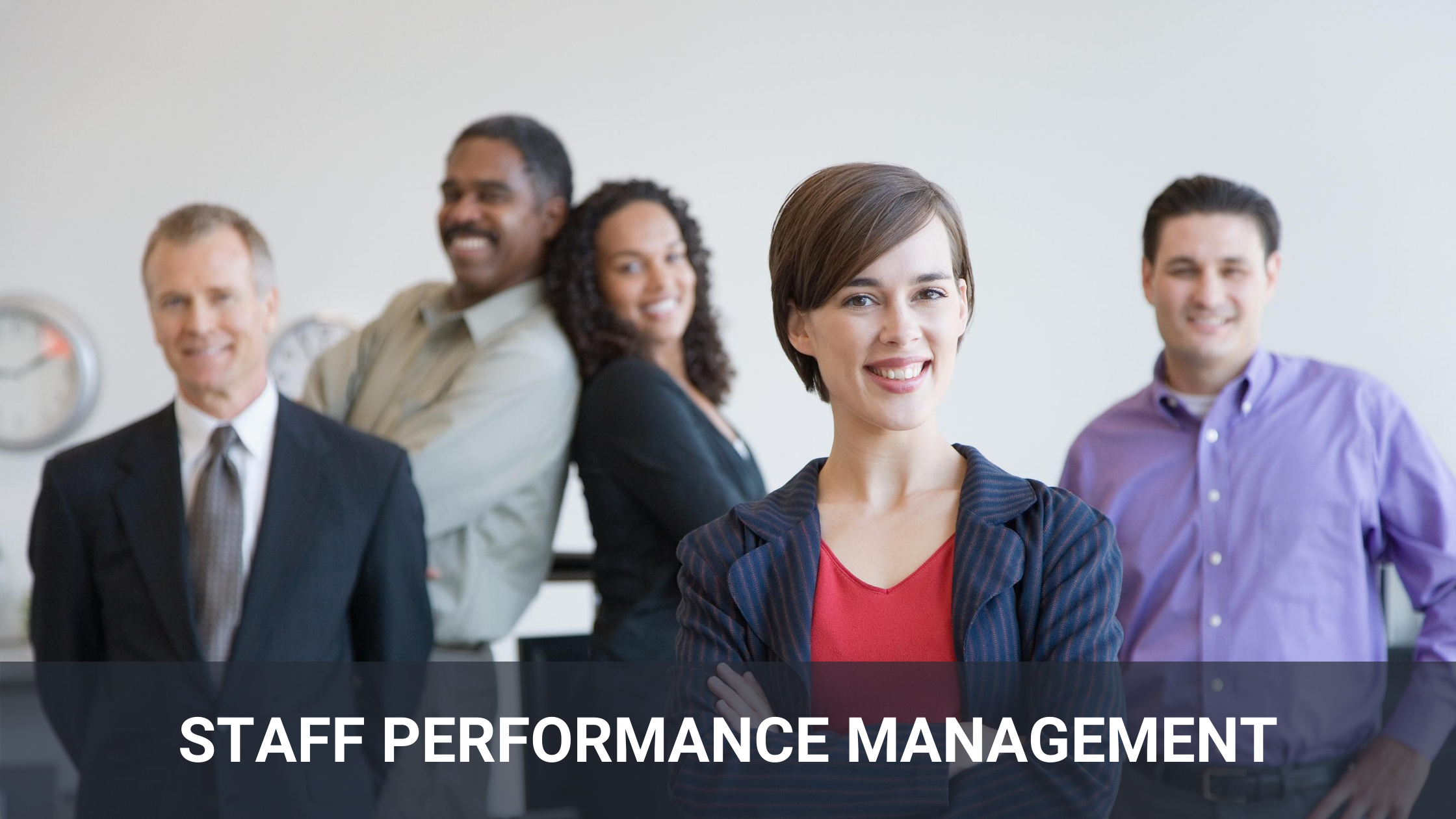 STAFF PERFORMANCE MANAGEMENT